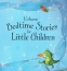 Bedtime Stories for Little Children 2