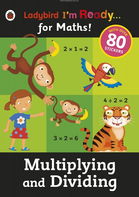 I'm Ready For Maths Sticker Workbook Multiplying And Dividing