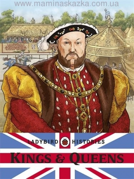 Ladybird Histories The Ladybird Book of Kings and Queens of England