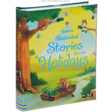 Illustrated Stories for the Holidays (Usborne Anthologies and Treasuries)