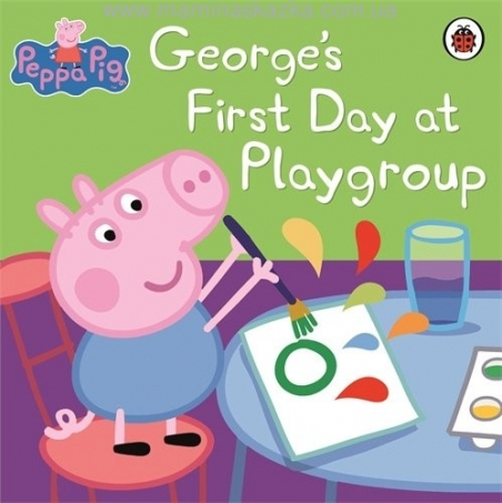 George's First Day at Playgroup. (Peppa Pig)