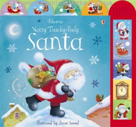 Usborne Noisy Touchy-Feely Santa. Illustrated by Janet Samuel