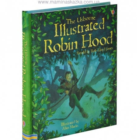 Illustrated Robin Hood (Usborne Illustrated Story Collections)