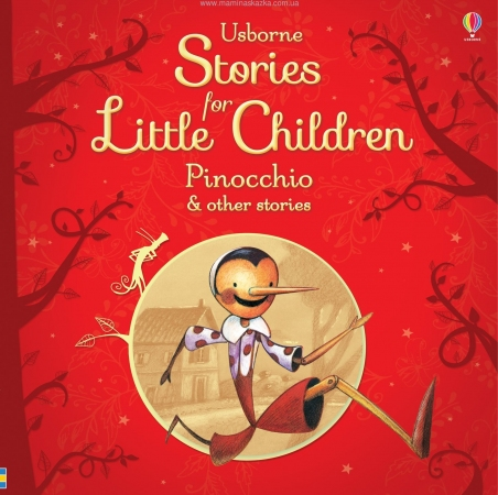 Stories for Little Children: Pinocchio and Other Stories
