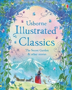 Illustrated Classics The Secret Garden & Other Stories (Illustrated Story Collections)