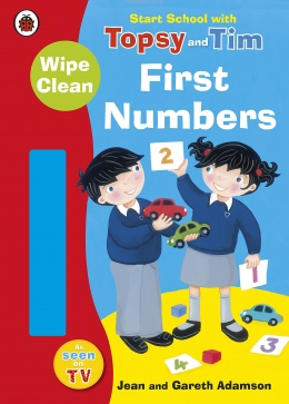 Start School with Topsy and Tim Wipe Clean First Numbers (Topsy & Tim)