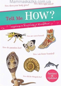 Tell Me How?: Answers to Hundreds of Questions!