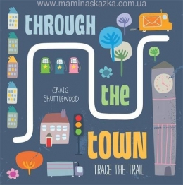 Trace the Trail: Through the Town