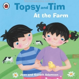 Topsy and Tim At the Farm