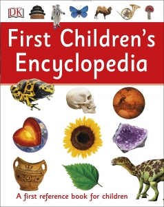 First Children's Encyclopedia: A First Reference Book for Children