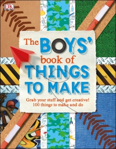 The Boys' Book of Things to Make