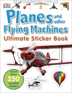 Planes and Other Flying Machines Ultimate Sticker Book