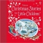 Christmas Stories for Little Children